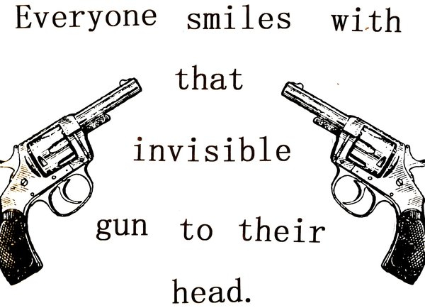 Who's Holding The Invisible Gun To Your Real Head?
